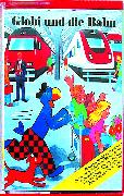 Cover-Bild zu Globi und die Bahn Bd. 69 MC