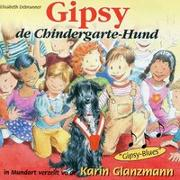 Cover-Bild zu Gipsy, de Chindergarte-Hund
