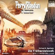 Cover-Bild zu eBook Perry Rhodan Neo 108: Die Freihandelswelt