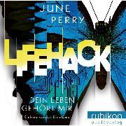 Cover-Bild zu eBook LifeHack. Dein Leben gehört mir