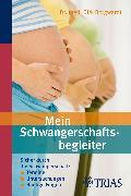 Cover-Bild zu Mein Schwangerschaftsbegleiter (eBook) von Borgwardt, Dirk