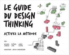 Cover-Bild zu Le Guide du design thinking