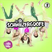 Cover-Bild zu Schwiizergoofe 3