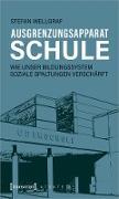 Cover-Bild zu Wellgraf, Stefan: Ausgrenzungsapparat Schule (eBook)