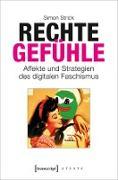 Cover-Bild zu Strick, Simon: Rechte Gefühle (eBook)