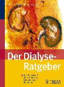 Cover-Bild zu Der Dialyse Ratgeber (eBook) von Sperschneider, Heide