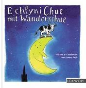 Cover-Bild zu Pauli, Lorenz: E chlyni Chue mit Wanderschue