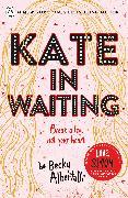Cover-Bild zu Albertalli, Becky: Kate in Waiting
