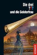 Cover-Bild zu Ruch, Andreas: Die drei ??? und die Geisterfrau