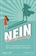 Cover-Bild zu Lies, Annette: Nein ist meine Superkraft