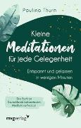 Cover-Bild zu Thurm, Paulina: Kleine Meditationen für jede Gelegenheit