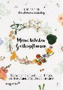 Cover-Bild zu v. Kessel @makememoriestoday, Michaela: Meine liebsten Gartenpflanzen
