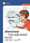 Cover-Bild zu Abenteuer Schreibreise! - Klasse 3/4 von Jäckle, Cristina