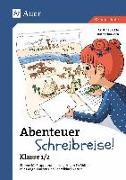 Cover-Bild zu Abenteuer Schreibreise! - Klasse 1/2 von Jäckle, Cristina