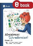 Cover-Bild zu Abenteuer Schreibreise - Klasse 1/2 (eBook) von Jäckle, Cristina