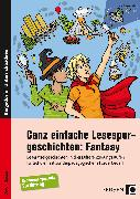 Cover-Bild zu Ganz einfache Lesespurgeschichten: Fantasy von Rosendahl, Julia