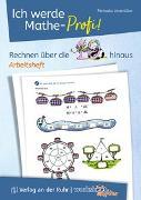 Cover-Bild zu Worksheet Crafter & Verlag an der Ruhr: Ich werde Mathe-Profi! Rechnen über die 10 hinaus - Arbeitsheft von Lindmüller, Michaela