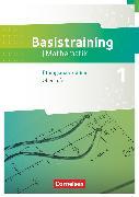 Cover-Bild zu Fundamente der Mathematik, Übungsmaterialien Sekundarstufe I/II, Oberstufe, Basistraining 1, Arbeitsheft von Oselies, Reinhard