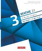 Cover-Bild zu Mathe 21, Sekundarstufe I/Oberstufe, Arithmetik und Algebra, Band 3, Handreichungen mit Kopiervorlagen, Begleitordner mit Lösungen und didaktischen Hinweisen von Jenzer, Andreas