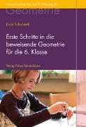 Cover-Bild zu Erste Schritte in die beweisende Geometrie für die 6. Klasse von Schuberth, Ernst