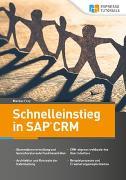 Cover-Bild zu Schnelleinstieg in SAP CRM von Frey, Markus