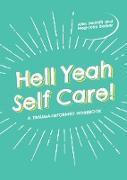 Cover-Bild zu Barker, Meg-John: Hell Yeah Self-Care! (eBook)