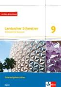 Cover-Bild zu Lambacher Schweizer Mathematik 9. Schulaufgabentrainer. Schülerheft mit Lösungen Klasse 9. Ausgabe Bayern