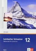 Cover-Bild zu Lambacher Schweizer. 12. Schuljahr. Lösungen. Bayern