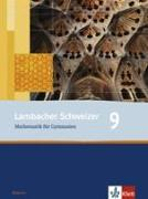 Cover-Bild zu Lambacher Schweizer. 9. Schuljahr. Schülerbuch. Bayern