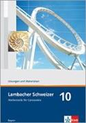 Cover-Bild zu Lambacher Schweizer. 10. Schuljahr. Lösungen und Materialien. Bayern