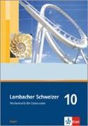 Cover-Bild zu Lambacher Schweizer. 10. Schuljahr. Schülerbuch. Bayern