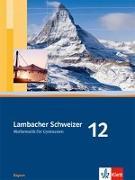 Cover-Bild zu Lambacher Schweizer. 12. Schuljahr. Schülerbuch. Bayern