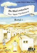 Cover-Bild zu Die Bibel entdecken - Das Neue Testament 1 von Pakulat, Dorothee