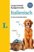 Cover-Bild zu Langenscheidt Kurzgrammatik Italienisch - Buch mit Download von Spitznagel, Elke
