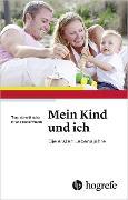 Cover-Bild zu Mein Kind und ich (eBook) von Petermann, Franz