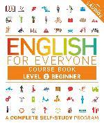 Cover-Bild zu English for Everyone: Level 2: Beginner, Course Book