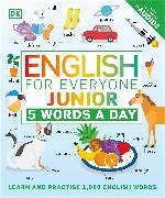 Cover-Bild zu English for Everyone Junior 5 Words a Day von DK