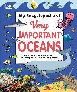 Cover-Bild zu My Encyclopedia of Very Important Oceans von DK