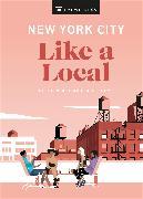 Cover-Bild zu New York City Like a Local von DK Eyewitness