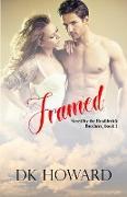 Cover-Bild zu Framed (Brodderick Brothers, #1) (eBook) von Howard, Dk