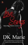 Cover-Bild zu Love Songs (Opposites Attract, #2) (eBook) von Marie, Dk