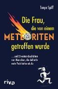 Cover-Bild zu Die Frau, die von einem Meteoriten getroffen wurde (eBook)
