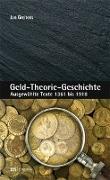 Cover-Bild zu Greitens, Jan: Geld-Theorie-Geschichte