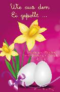 Cover-Bild zu Wie aus dem Ei gepellt (eBook) von Meier, Martina