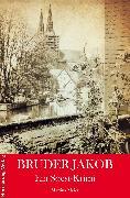 Cover-Bild zu Bruder Jakob (eBook) von Meier, Martina