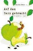 Cover-Bild zu Auf den Kern gebracht (eBook) von Meier, Martina