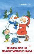 Cover-Bild zu Wünsch dich ins Wunder-Weihnachtsland Band 6 (eBook) von Meier, Martina