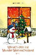 Cover-Bild zu Wünsch dich ins Wunder-Weihnachtsland Band 2 (eBook) von Meier, Martina