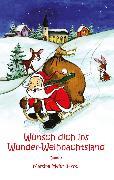 Cover-Bild zu Wünsch dich ins Wunder-Weihnachtsland Band 3 (eBook) von Meier, Martina