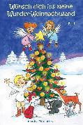 Cover-Bild zu Wünsch dich ins kleine Wunder-Weihnachtsland Band 1 (eBook) von Meier, Martina